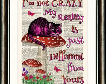 Alice in Wonderland vintage book page print Cheshire Cat Crazy Quote Buy 3 Choose 1 FREE