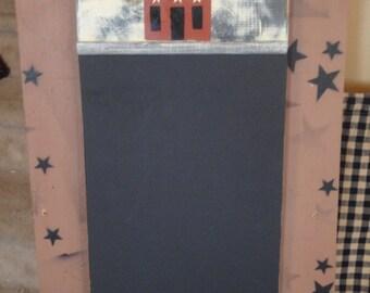 Handmade Primitive Chalkboard