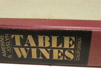 Priced Reduced Free Shipping in US Table Wines The Technology Of Thier Production by M.A. Amerine & M.A. Joslyn 2nd Edition