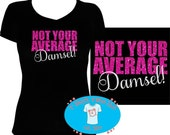 Not Your Average Damsel Glitter Print Ladies Shirt for Kids and Women up to size 6X