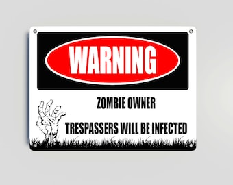 Warning Zombie Owner Metal Sign wall decor