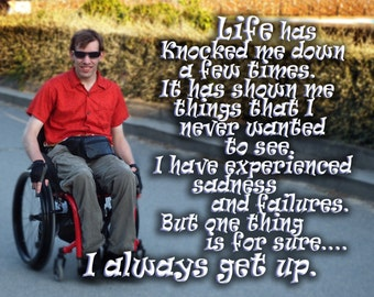 art inspirational motivational  card or photo print  I always get up- image K4658 PERSONALIZED TEXT Available cerebral palsy