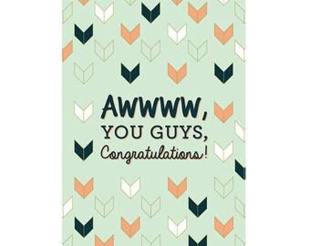 A6 Greeting Card - Awww you guys. Congratulations!