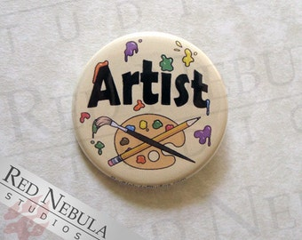 Artist Pinback Button, Magnet, or Keychain, Colorful Art Pin, Paint Splatter, I'm An Artist Button, Buttons for Artists, Paint Palette