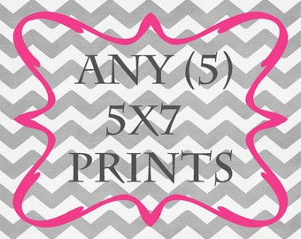 Any (5) 5x7 Prints - ANY prints from Rizzle And Rugee