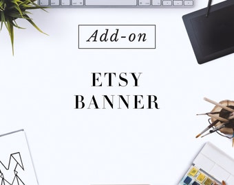 Custom made Etsy Banner using your purchased logo from me