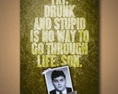 "Animal House ""FAT, DRUNK And STUPID"" Quote Poster"