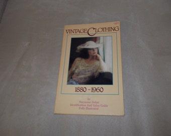 Vintage Clothing 1880-1960 by Dolan, Maryanne  1984