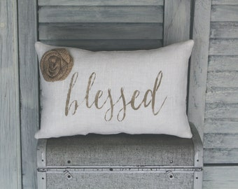 Blessed Decorative Pillow, Blessed, Home Decor Pillow, Simple Pillow, Rosette burlap pillow fabric pillow 14x9 accent pillow