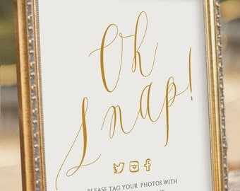 ELEGANT Oh Snap! Printable Social media Wedding Sign - digital PDF file