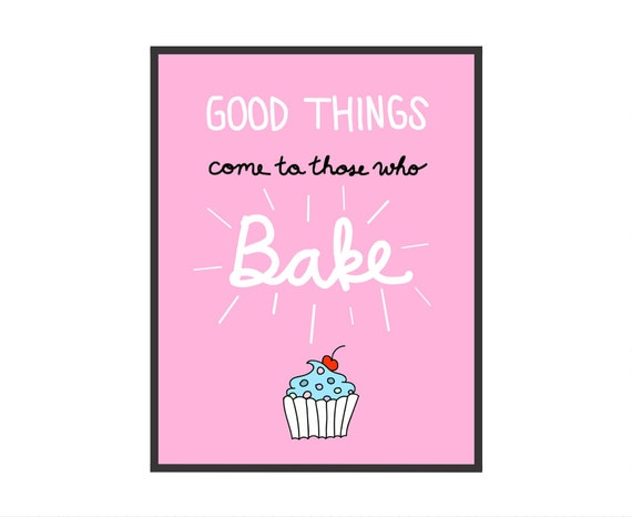 Good Things Come To Those Who Bake Typography By