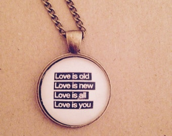 Love Is You - The Beatles Quote Lyrics Necklace -  Handmade Unique