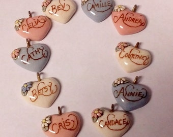 Pick One-----Camille---Courtney--Annie----Bev----Cris----Celia---------Vintage Ceramic Heart Name Pend