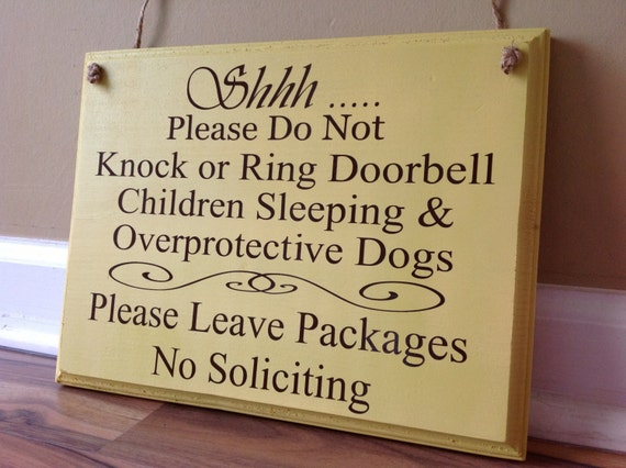 Shhh Please Do Not Knock Or Ring Doorbell Children Sleeping