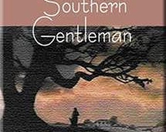 The New Southern Gentleman - By Jim Booth