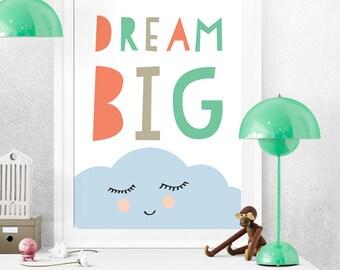 Dream Big, Cloud Print, Nursery Print, Mint Coral, Pink And Green, Baby Print, Nursery art, Kids print, Colorful poster, Baby room poster