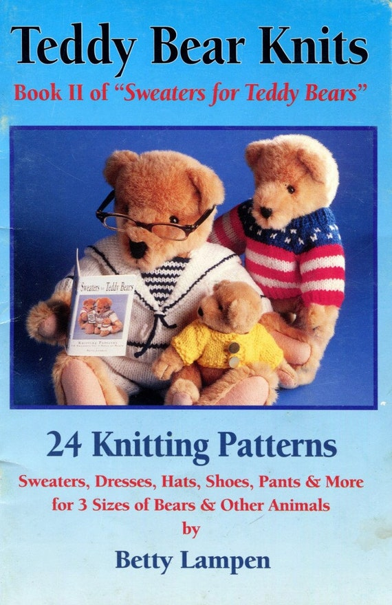 Knitted Teddy Bear Pattern Books : KNITTING Pattern Book TEDDY BEAR Knits Book Two 24 Patterns