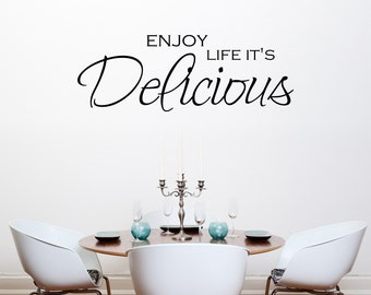 Kitchen Wall Art - Enjoy Life It's Delicious - Kitchen Wall Decal - Kitchen Decor - Dining Room Decals - Kitchen Quotes - QU097