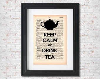 Keep calm and drink tea Dictionary art print - Upcycled dictionary art - Book print page art #038