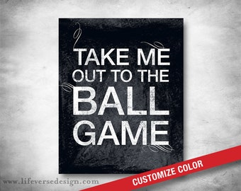 Take Me Out to the Ball Game - Baseball Art - Coach Gift - Subway Art - Inspirational Quote Words Saying - Boys Room Decor - CUSTOM COLOR