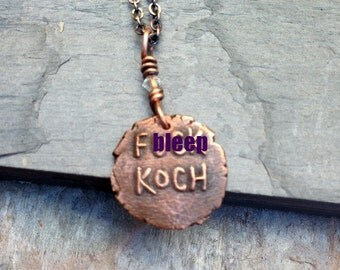 F-ck Koch Climate Change is Real Copper Charm Necklace  Stop Global Warming