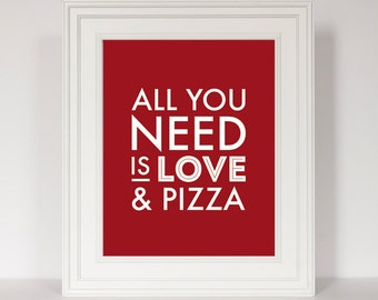 Pizza Art, All You Need Is Love, Kitchen Decor, Funny Kitchen Art, Art for Kitchen, Kitchen Print, Black and White Kitchen, Kitchen Quote