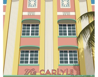 MIAMI. Travel poster of The Carlyle Hotel, 1250 Ocean Drive, Miami, Florida A4, A3, A2. Art Deco. Miami South Beach