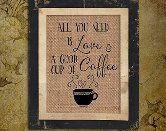Coffee House | All You Need is Love | And a Good Cup of Coffee|  #0075