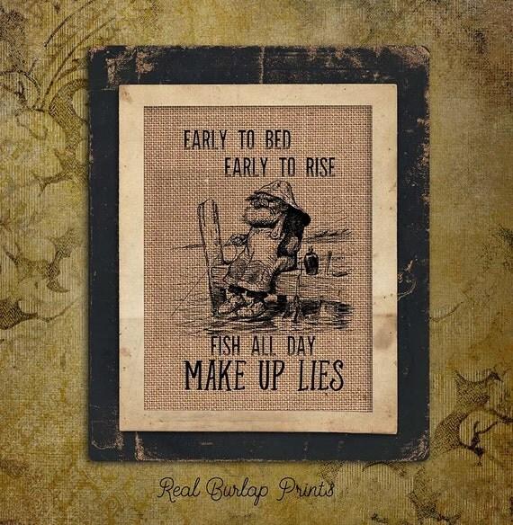 Burlap Print | Fish All Day | Make up Lies | Vintage Illustration | Funny Fishing | #0015-2