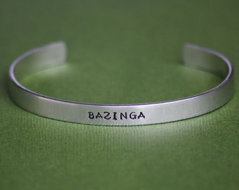 BAZINGA - Big Bang Theory Inspired Aluminum Bracelet Cuff - Hand Stamped
