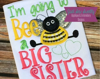 I'm going to be a BIG SISTER - Applique Design - Embroidery Machine Pattern girl bumblebee