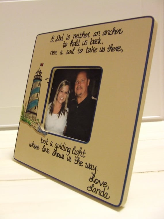 Father Daughter Gifts Part - 50: Fatheru0027s Day Gifts Gift Lighthouse Nautical Frame Personalized Frames For Dad  Daddy Frame To Dad From Son Dad From Daughter Gifts For Dad
