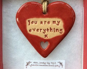 You are my everything handmade ceramic hanging heart, perfect gift