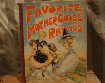 Children's Book 'Favorite Mother Goose Rhymes' First Edition 1937