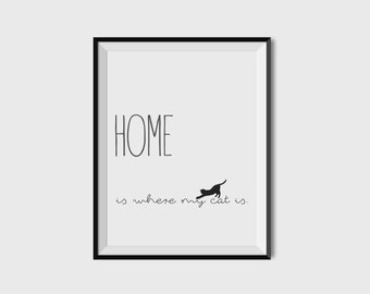 """Printable """"Home is where my cat is"""", PDF file, A3 size"""