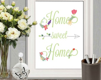 Home sweet home print Spring home decor Flower art Floral home wall art 11x14, 8x10 5x7 INSTANT DOWNLOAD Printable home quote sign Arrow art