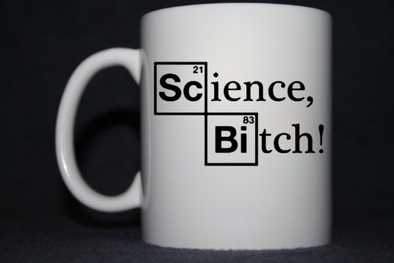 Science Bitch - Funny Coffee Mug (1x) shipping by airmail
