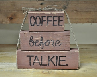 Coffee Before Talkie Hand Painted Hand Lettered Block Set Latte Kitchen Friends Home Decor