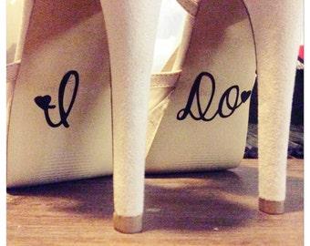 """Bridal Shoe """"I DO"""" & """"Team Bride"""""""
