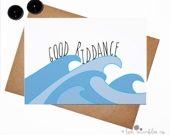 Funny Bon Voyage Card ∙ Goodbye Card ∙ Leaving Card ∙ Greetings Card ∙ Card for Him ∙ Card for Her ∙ Good Riddance