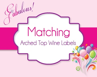 Arched Top Wine Labels Made to Match