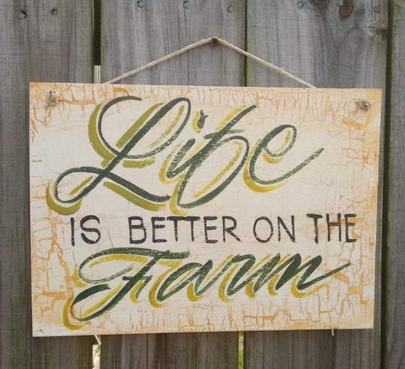 Cute Kitchen Signs: Kitchen Decor Sign, Life Is Better On The Farm , Antique