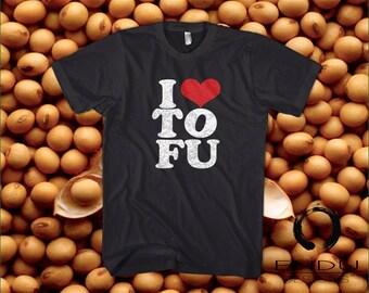 I LOVE TOFU - I Heart Tofu - Vegan Vegetarian Humor - T-Shirt