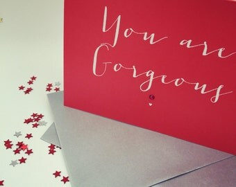 C6 Valentine's Day calligraphy cards in lots of colours and swarovski crystals - quotes towie / youre fabulous / happy valentines