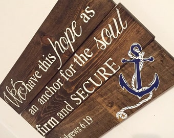 """Rustic Nautical Wood Sign- Verse """"Hebrews 6:19"""" with anchor"""