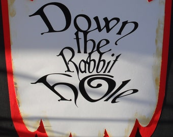 Alice in Wonderland Down The Rabbit Hole Sign
