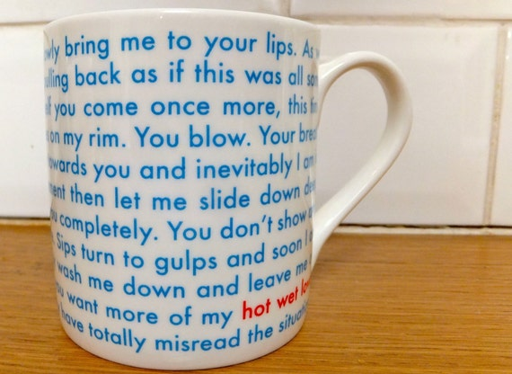 Hot Wet Love - Fine bone china balmoral style mug printed and made in the UK.