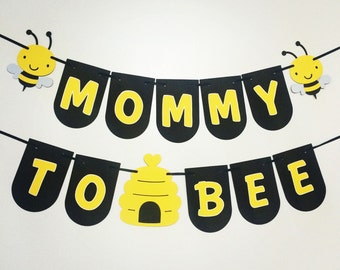 Mommy To Bee Banner Baby Shower Be