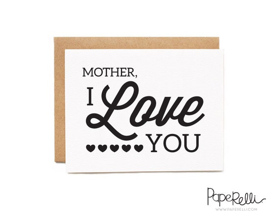Mother's Day Card - Mother, I Love You
