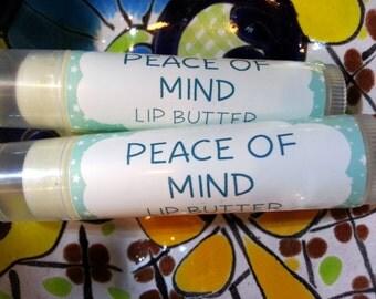 Peace of Mind Lip Butter ~ Lip Balm